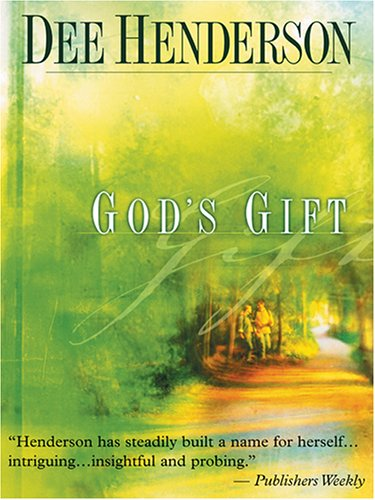 9780786276370: God's Gift (Steeple Hill Women's Fiction #19)