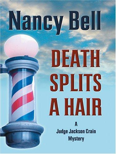 9780786276417: Death Splits A Hair: A Judge Jackson Crain Mystery