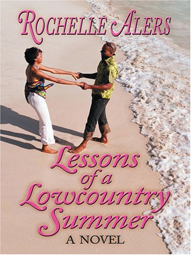 9780786276561: Lessons of a Lowcountry Summer: A Novel