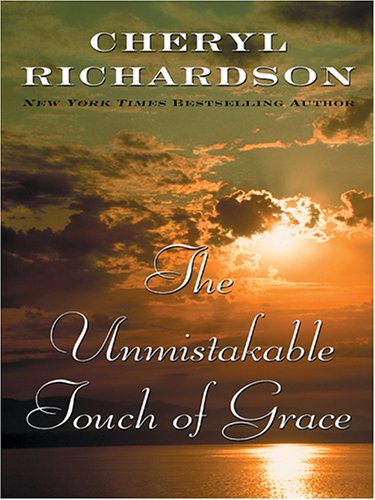 9780786276783: The Unmistakable Touch of Grace