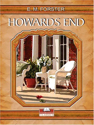 Howards End: E. M. Forster
