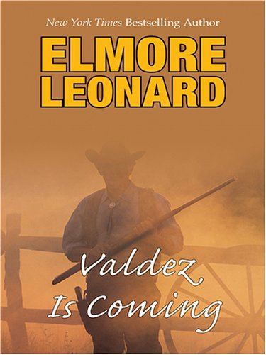9780786276912: Valdez Is Coming (Thorndike Famous Authors)