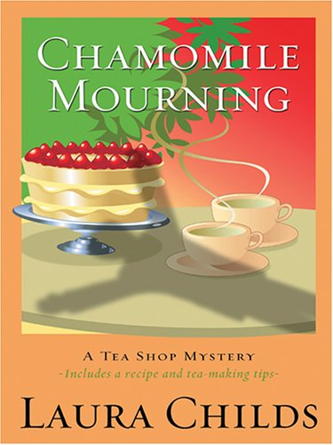 9780786277001: Chamomile Mourning: Tea Shop Mystery