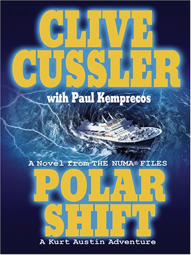 9780786277049: Polar Shift: A Novel From The Numa Files - A Kurt Austin Adventure