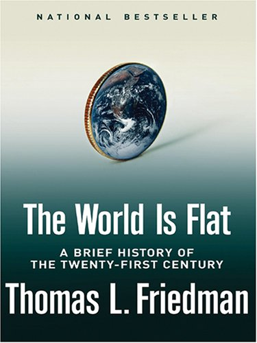 9780786277223: The World Is Flat: A Brief History of the Twenty-first Century (Thorndike Press Large Print Core Series)
