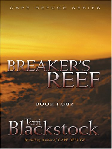 9780786277278: Breaker's Reef (Cape Refuge Series #4)