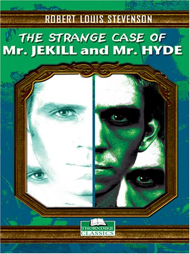 9780786277353: The Strange Case of Dr. Jekyll and Mr. Hyde