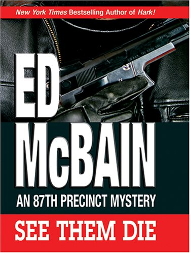 9780786277377: See Them Die: An 87th Precinct Mystery (Thorndike Press Large Print Famous Authors Series)