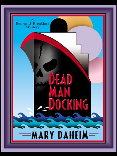 9780786277438: Dead Man Docking (Bed-And-Breakfast Mysteries)