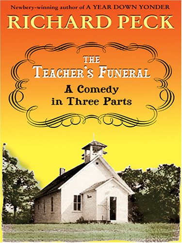 9780786277506: The Literacy Bridge - Large Print - The Teacher's Funeral: A Comedy In Three Parts
