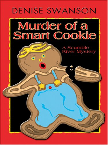 9780786277650: Murder of a Smart Cookie: A Scumble River Mystery