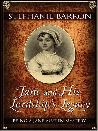 9780786278381: Jane and His Lordship's Legacy: Being a Jane Austen Mystery