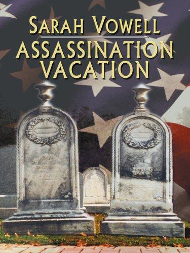 9780786278527: Assassination Vacation (Thorndike Press Large Print Nonfiction Series)