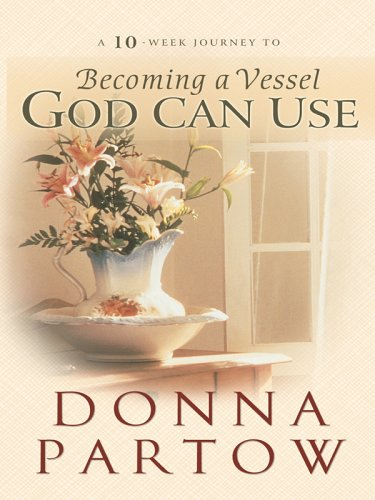 9780786278824: Becoming A Vessel God Can Use