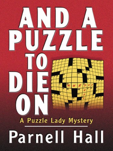 9780786278909: And a Puzzle To Die On: A Puzzle Lady Mystery