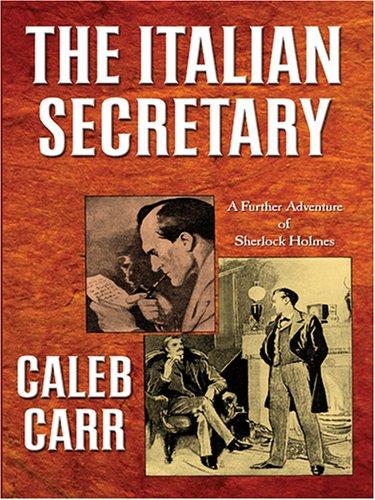 9780786278985: The Italian Secretary: A Further Adventure of Sherlock Holmes