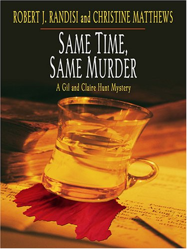 9780786278992: Same Time, Same Murder: A Gil and Claire Hunt Mystery