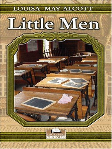 Little Men: Life at Plumfield with Jo's: Louisa May Alcott