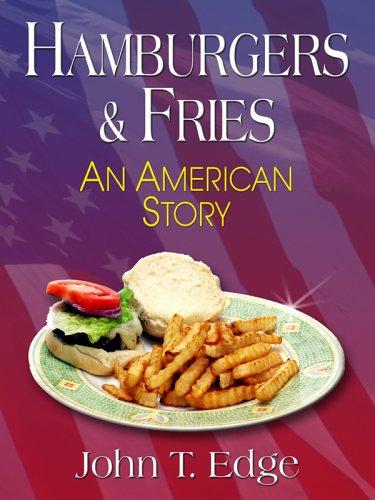 9780786279296: Hamburgers & Fries: An American Story (Thorndike Press Large Print Nonfiction Series)