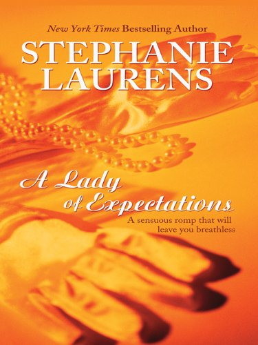 A Lady of Expectations: Stephanie Laurens