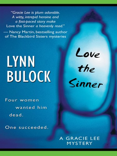 9780786279395: Love the Sinner: Gracie Lee Mystery Series #1 (Life, Faith & Getting It Right #5) (Steeple Hill Cafe)