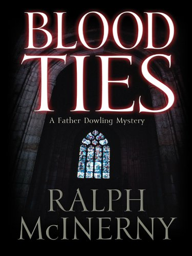 9780786279449: Blood Ties: A Father Dowling Mystery