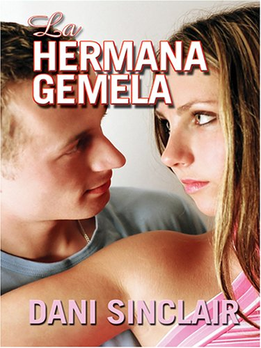 9780786279517: La Hermana Gemela (Thorndike Press Large Print Spanish Language Series)