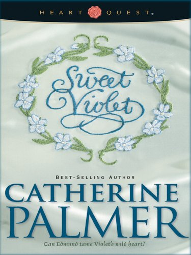 9780786279722: Sweet Violet: English Ivy Series #3 (HeartQuest)