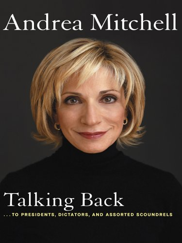 9780786279869: Talking Back: ...to Presidents, Dictators, and Assorted Scoundrels (Thorndike Nonfiction)
