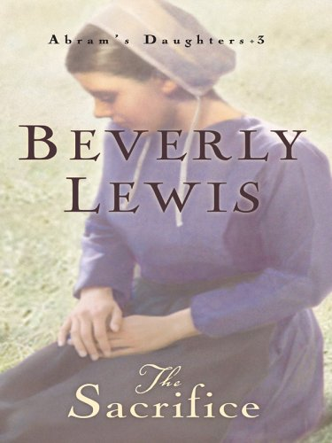 The Sacrifice: Beverly Lewis