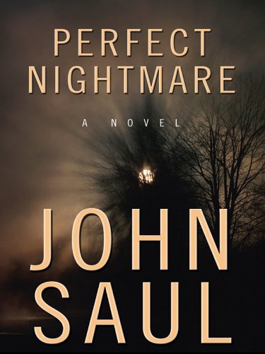 Perfect Nightmare (0786281006) by John Saul