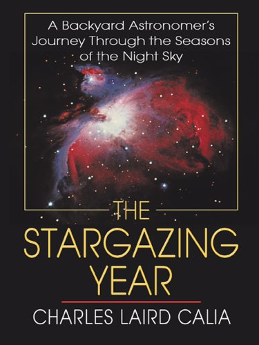 9780786281107: The Stargazing Year: A Backyard Astronomer's Journey Through the Seasons of the Night Sky