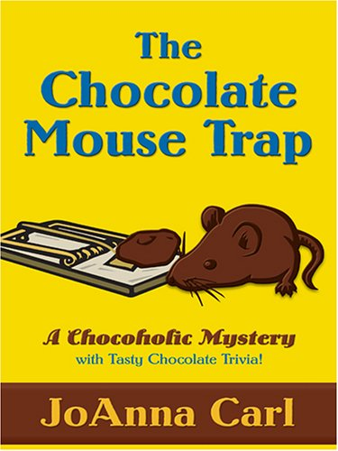 9780786281305: The Chocolate Mouse Trap (Chocoholic Mysteries, No. 5)