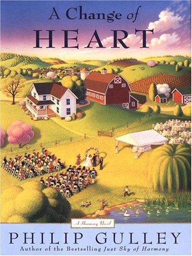 9780786281978: A Change of Heart: A Harmony Novel