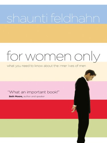 9780786282043: For Women Only: What You Need to Know About the Inner Lives of Men