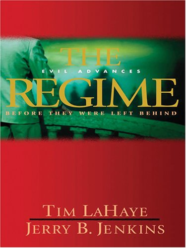 9780786282159: The Regime: Evil Advances (Before They Were Left Behind, Book 2)
