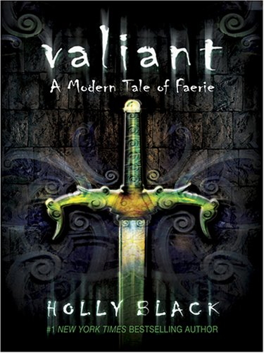 9780786282265: Valiant: A Modern Tale of Faerie