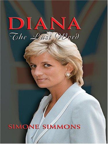 9780786282289: Diana: The Last Word