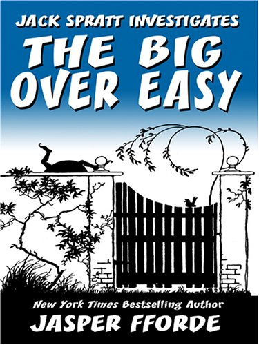 9780786282333: The Big Over Easy: A Nursery Crime