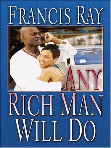 9780786282692: Any Rich Man Will Do (Thorndike African-American)