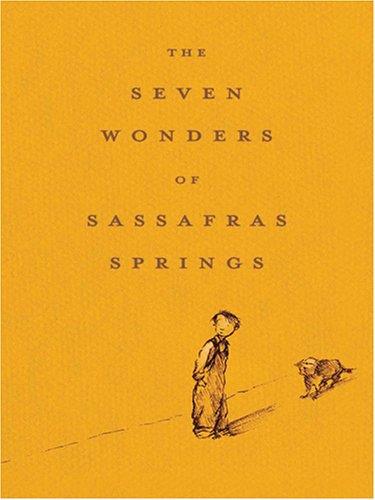 9780786282876: The Seven Wonders of Sassafras Springs
