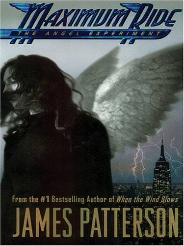 9780786282920: The Angel Experiment (Maximum Ride, Book 1)