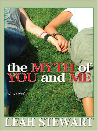 9780786283071: The Myth of You and Me