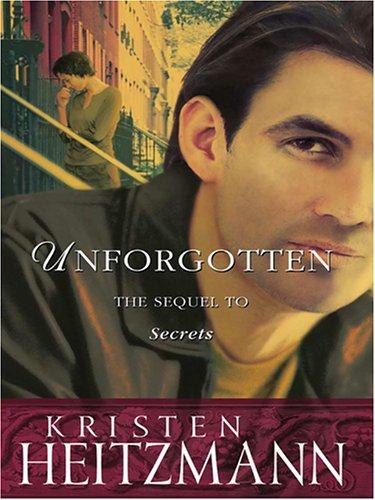 9780786283118: Unforgotten (The Michelli Family Series #2)