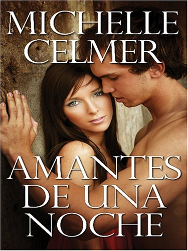 9780786283651: Amantes De Una Noche / Lovers of a Night (Thorndike Press Large Print Spanish Language Series)