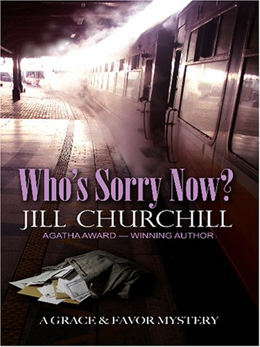 9780786283712: Who's Sorry Now? (Grace & Favor Mysteries, No. 6)