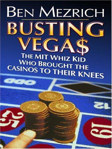 9780786283798: Busting Vega$: The Mit Whiz Kid Who Brought the Casinos to Their Knees