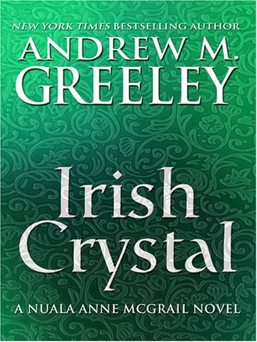 9780786283866: Irish Crystal: A Nuala Anne Mcgrail Novel