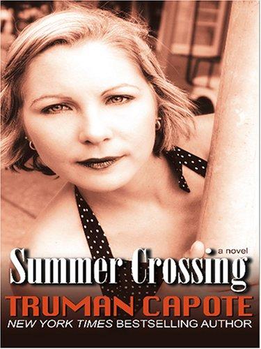 9780786284160: Summer Crossing (Thorndike Press Large Print Core Series)
