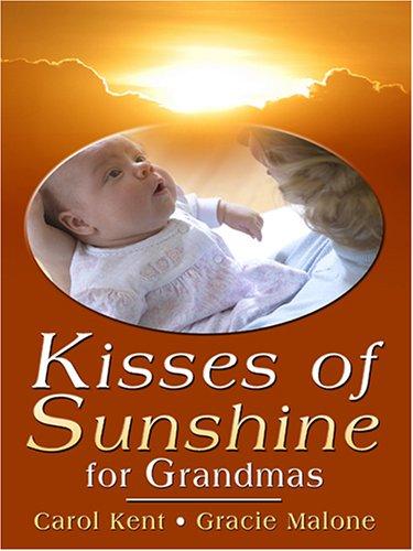 9780786284467: Kisses of Sunshine for Grandmas